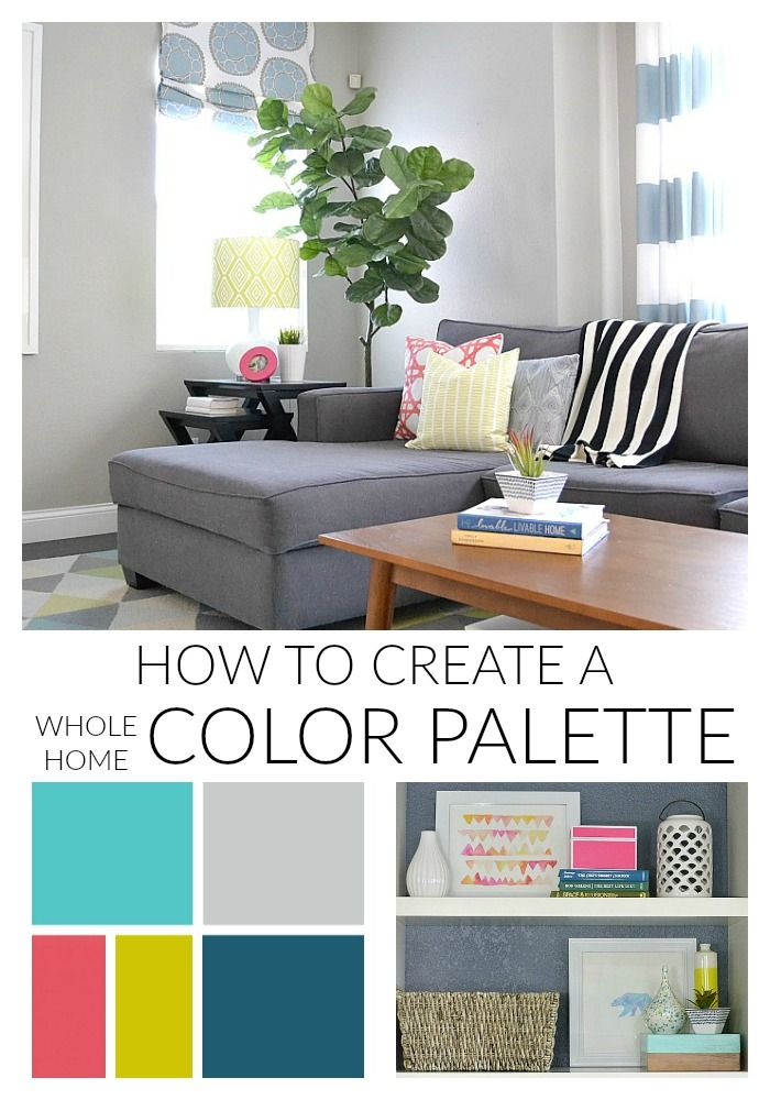 How To Create A Color Palette For Your Home Color Combinations Home Color Palette Interior Design Choosing Interior Paint Color