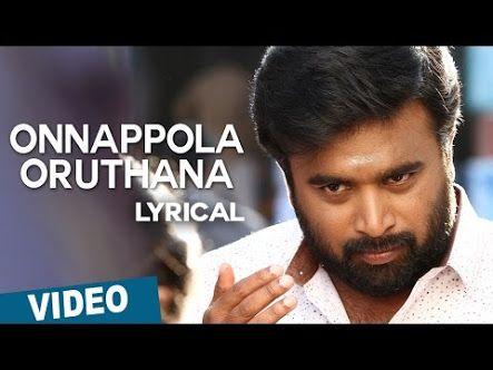 Onnappola Oruthana Lyrics Vetrivel 2016 Movie Song Mp3 Topallinfo Com Movie Songs Songs Lyrics