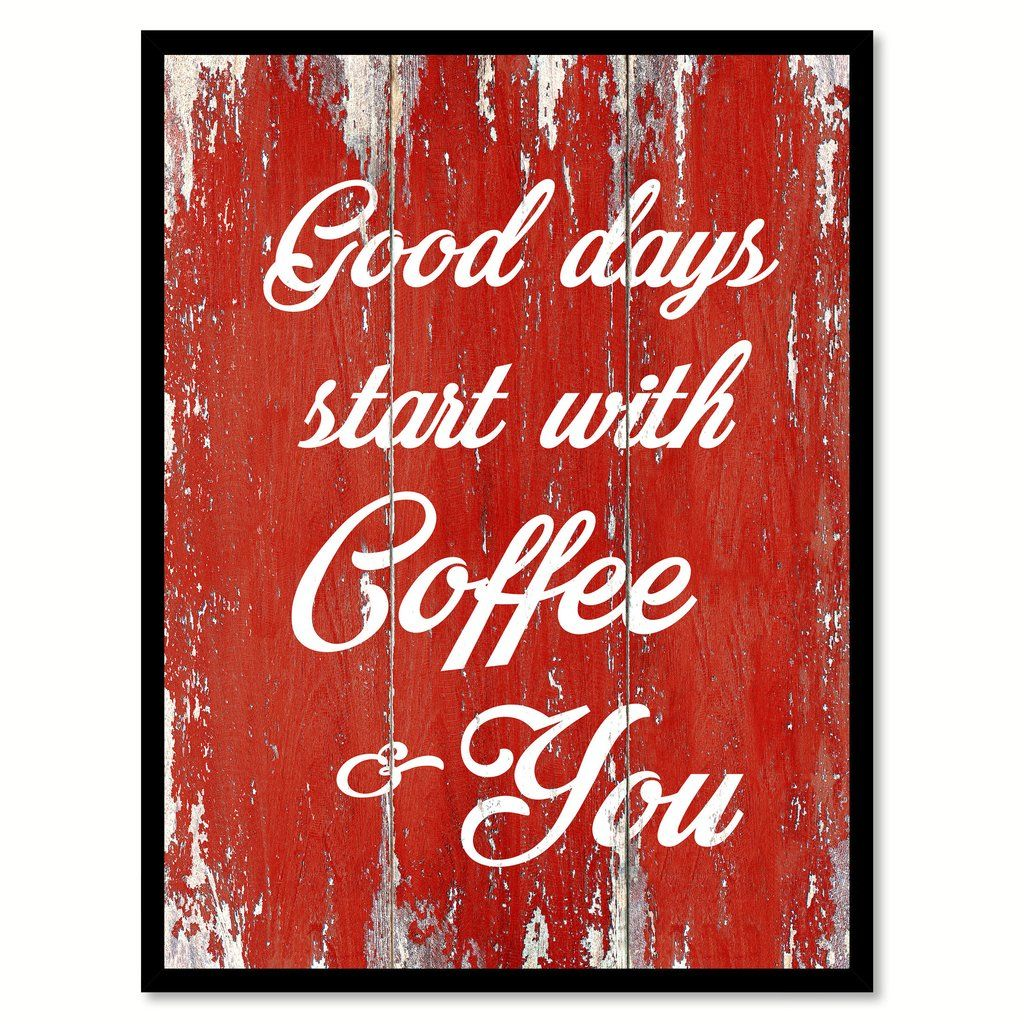Coffee Quotes Home Decor Coffee Gifts Coffee Time Wine Coffee Break Caffeine Latte Mocha Express Tea Picture Frames Be Yourself Quotes Coffee Gifts