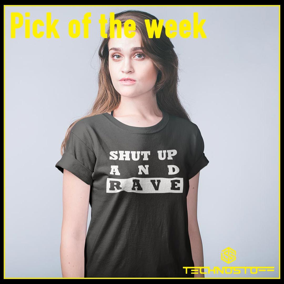 Pick of the week 💥 Shut up and rave Hoodie, T-Shirts und Windrunner 🔥 10% noch bis Ende April mit Code