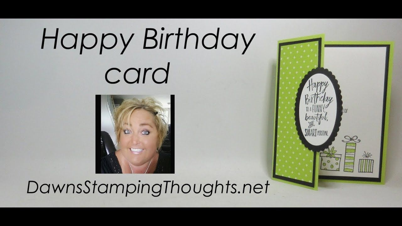 Happy Birthday Card By Dawn Youtube Birthday Cards Stampin Up