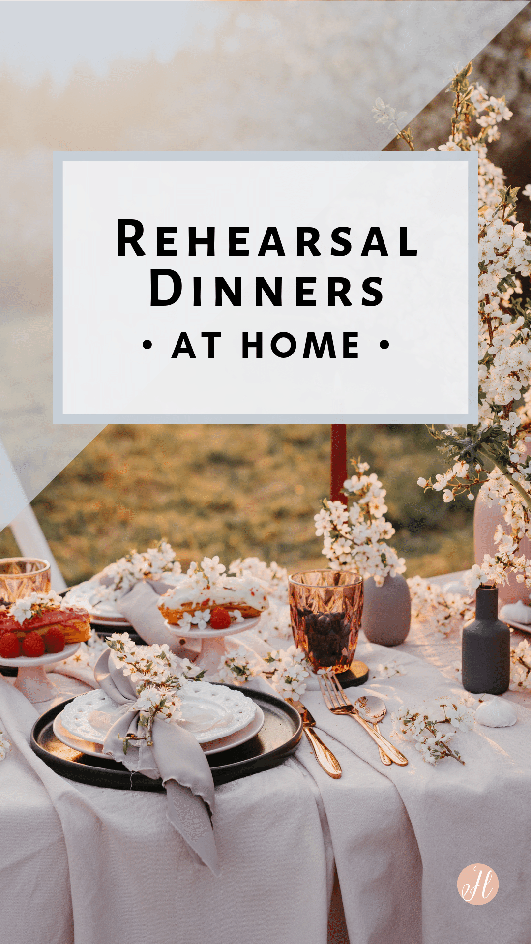 Rehearsal Dinner At Home How To Plan A Rehearsal Dinner At Your In 2020 Home Rehearsal Dinners Rehearsal Dinner Venues Rehearsal Dinners