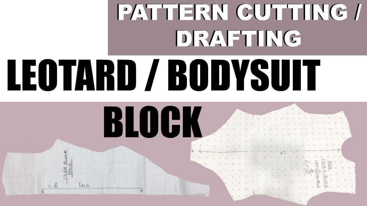 DIY: *updated* HOW TO MAKE A LEOTARD / BODYSUIT PATTERN- Lycra Block ...