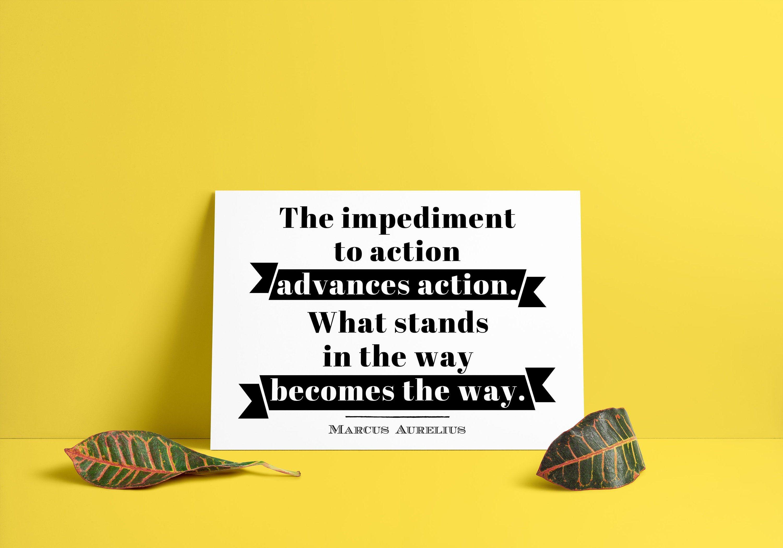 Marcus Aurelius Famous Stoic Quote The Impediment To Action Etsy Stoic Quotes Marcus Aurelius Stoic