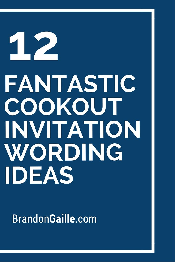 12 fantastic cookout invitation wording ideas events invitations