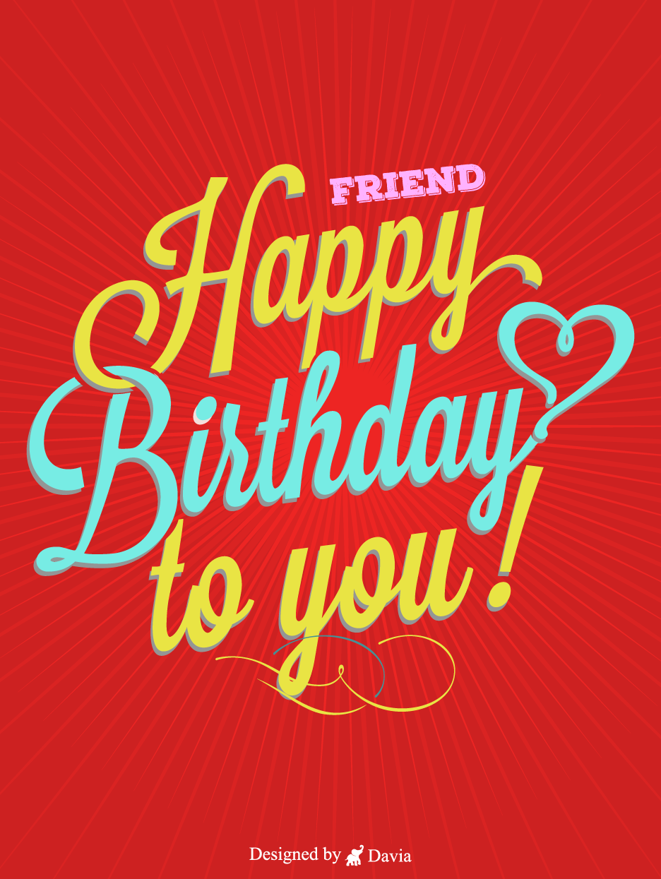 Love Friend Happy Birthday Friend Cards Birthday Greeting Cards By Davia In 2021 Birthday Cards For Friends Happy Birthday Friend Birthday Greeting Cards