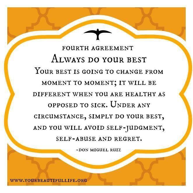 4th Agreement Don Miguel Ruiz Mind Body Spirit Pinterest