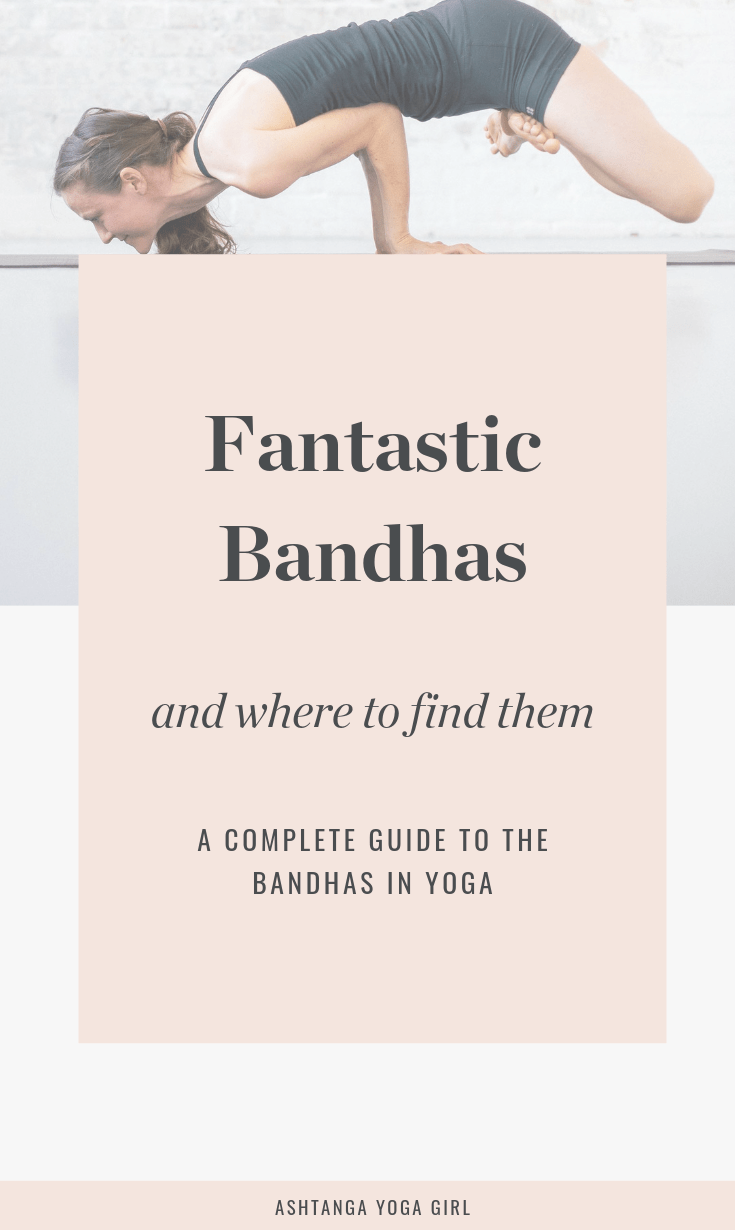 Fantastic Bandhas And Where To Find Them