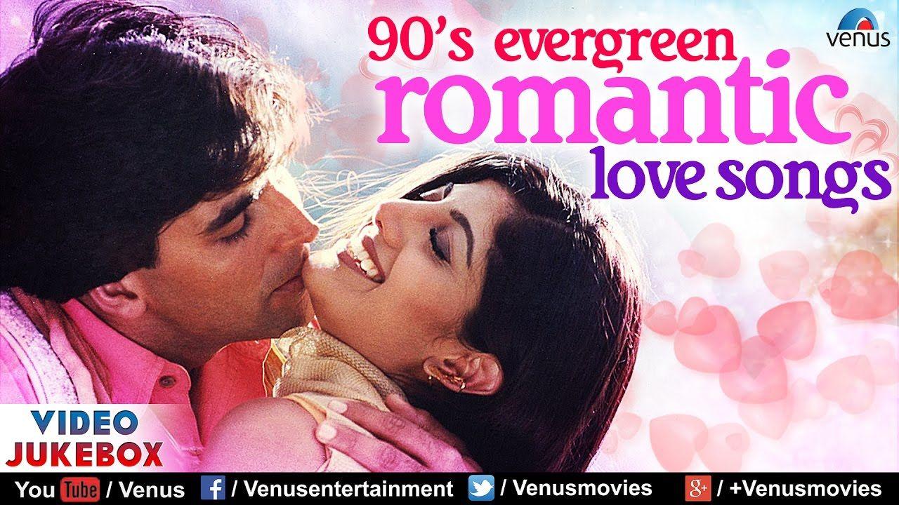 90 S Evergreen Romantic Love Songs Top 21 Bollywood Hindi Songs Vide Love Songs Hindi New Romantic Songs Song Hindi