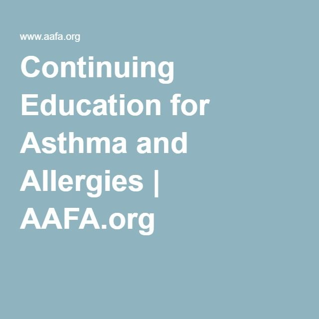 Continuing Education for Asthma and Allergies | AAFA.org