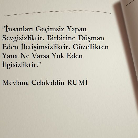 Discover The Top 25 Most Inspiring Rumi Quotes Mystical Rumi Quotes On Love Transformation And Wisdom Bir Sozleri Ilham Verici Sozler Rumi Sozleri