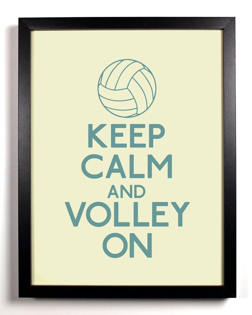 8 X 10 12 Keep Calm Volleyball Quotes Keep Calm Posters