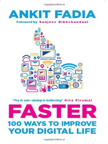 Faster: 100 Ways to Improve Your Digital Life - Offerilla