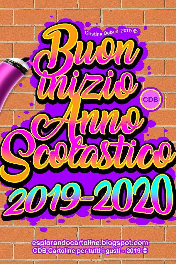 Cartolina Buon Inizio Anno Scolastico 2019 2020 Con Immagine Di Testo In Graffiti Su Muro A Mattoni Da Scaricare Gratis Citazioni Citazioni Casuali Cartoline