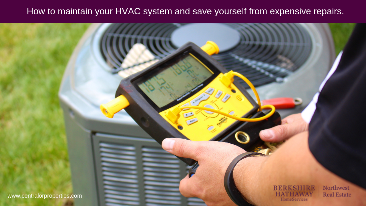 How To Maintain Your Hvac System And Save Yourself From Expensive