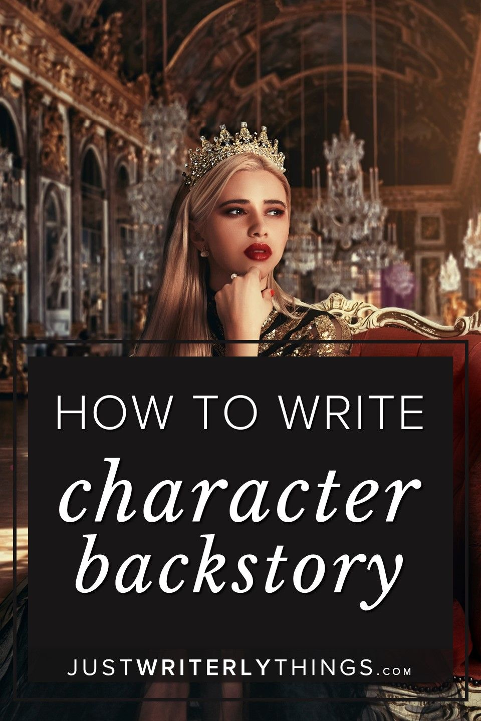 How to Write Character Backstory | Just Writerly Things