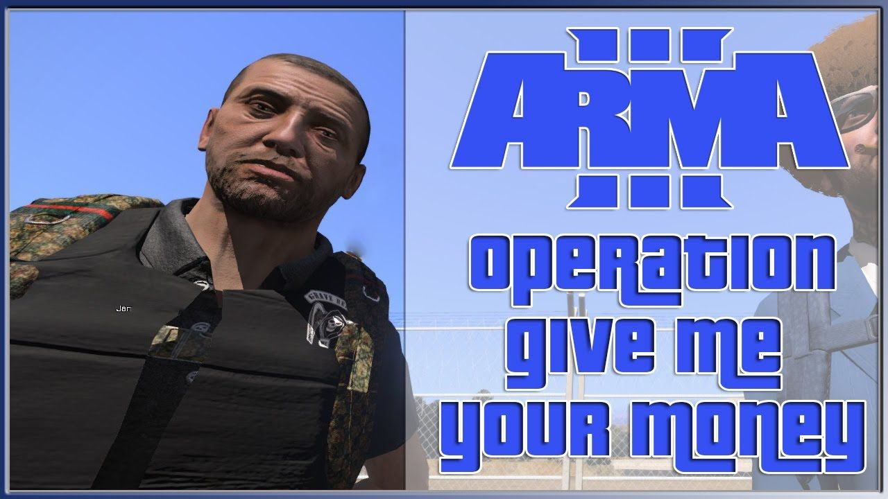 Arma 3 Altis Life Operation Give Me Your Money | Arma 3 Asylum Altis