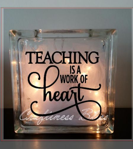 Teaching Is A Work Of Heart Quote Night Light By CraftinessBliss - Glass block vinyl decals