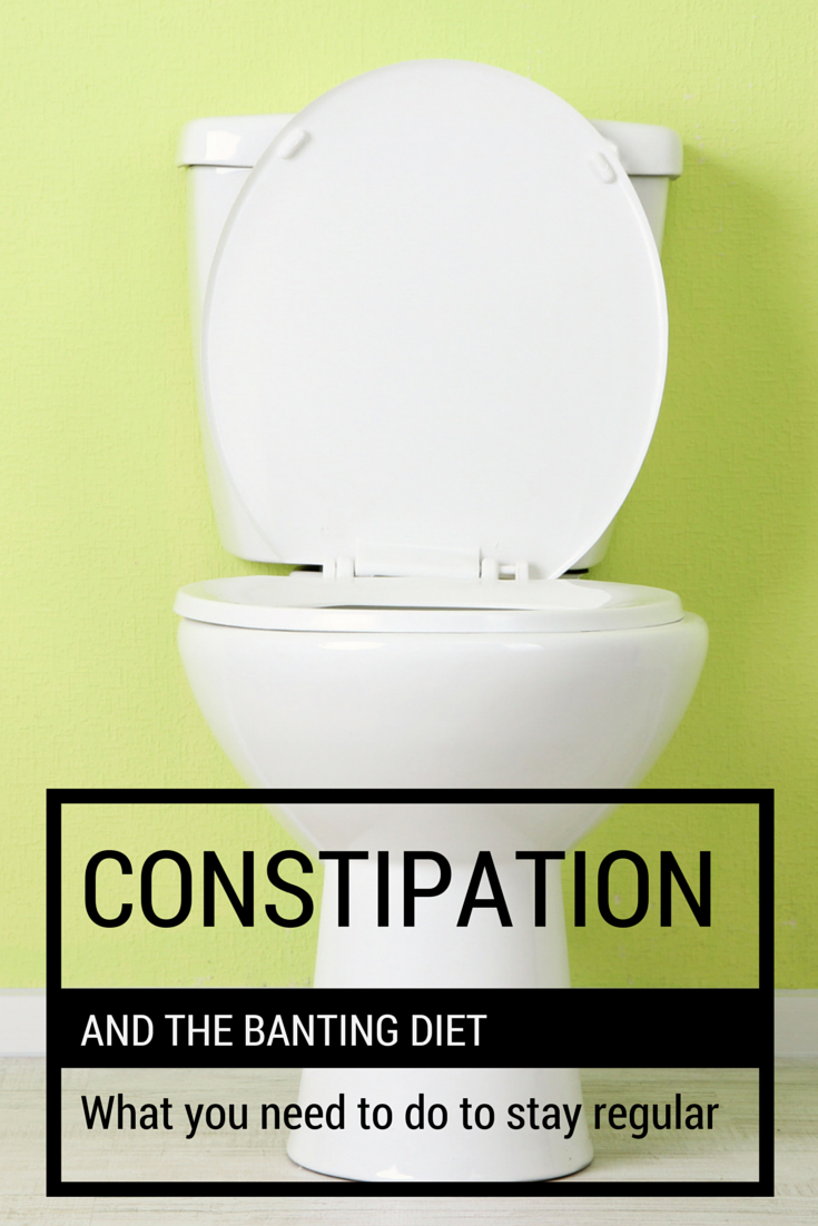 The banting diet and constipation what you need to know to stay the banting diet and constipation what you need to know to stay regular banting malvernweather Gallery
