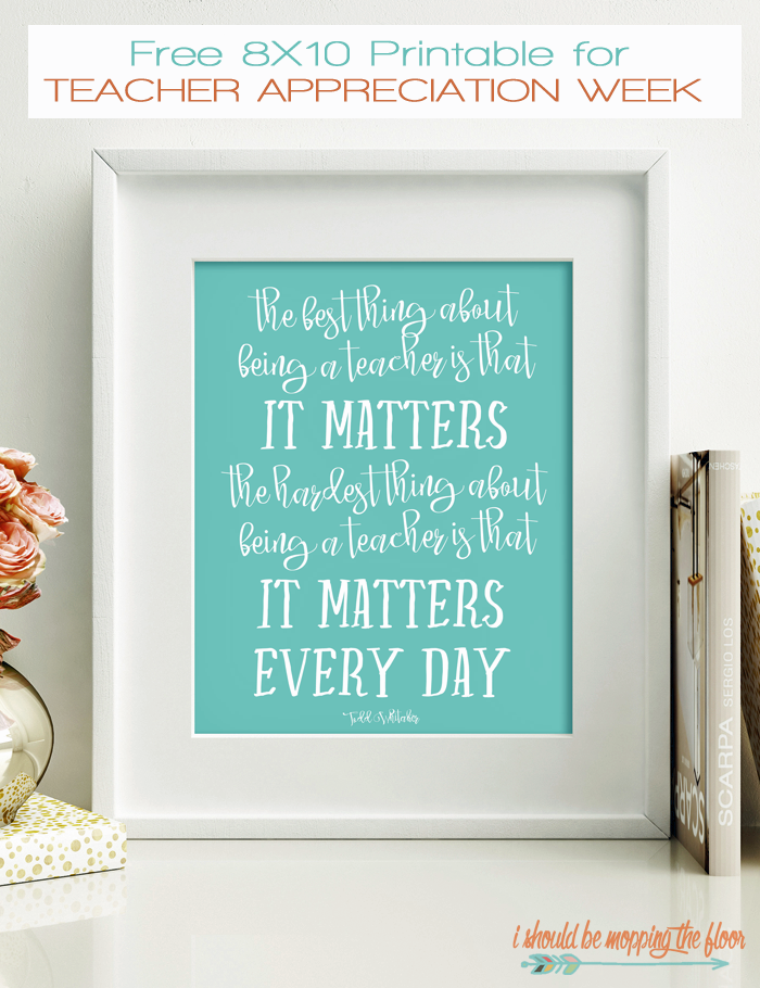 Teaching Matters Every Day Free Printable #eceappreciationgiftideas