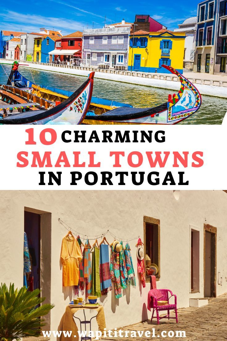 10 charming small towns in Portugal you must visit