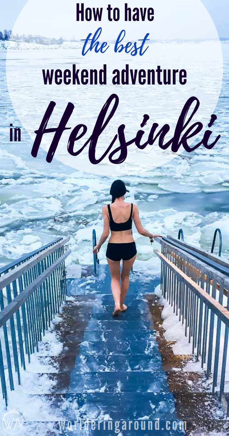How To Have The Best Weekend Adventure In Helsinki What To Do In Helsinki In Winter Spend Perfect Weekend In The Fi Finland Travel Scandinavia Travel Finland