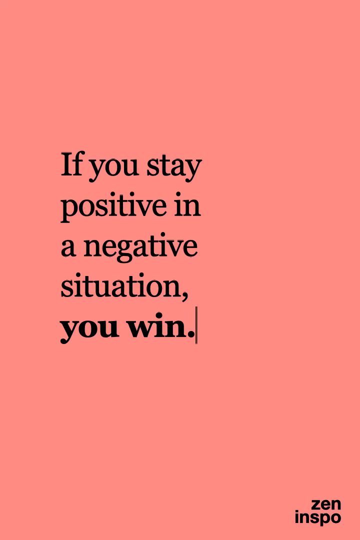 Always Stay Positive In Every Situation Of Life, You Will Win | Positive Affirmations | The Secret