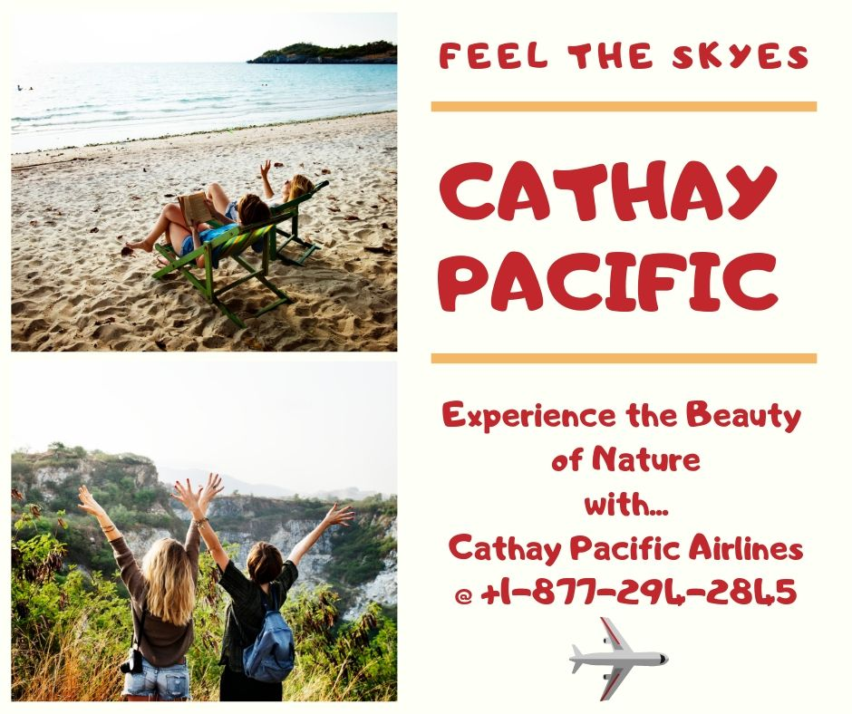 Cathay Pacific Flight Booking +18772942845 Cheap