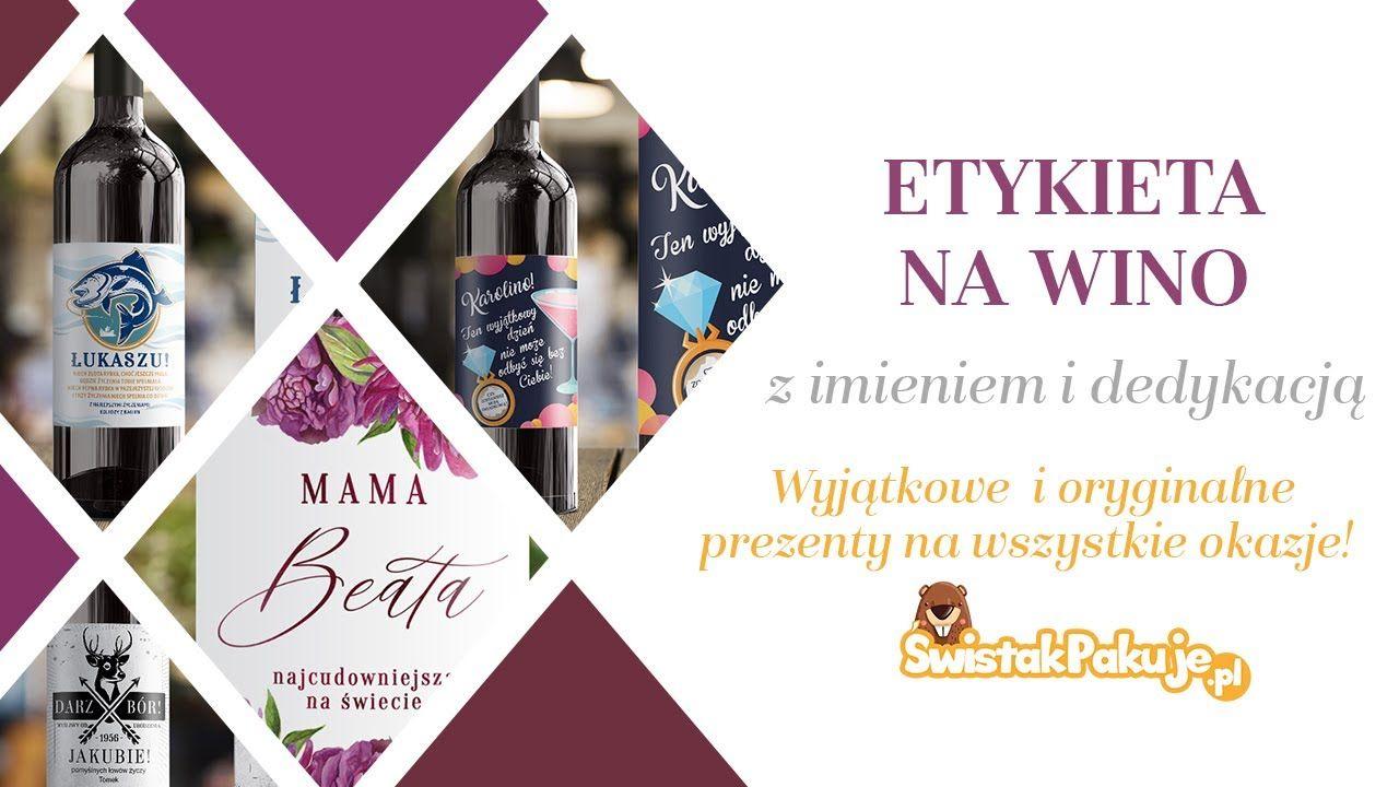 Pin Na Etykiety Na Wino Www Swistakpakuje Pl