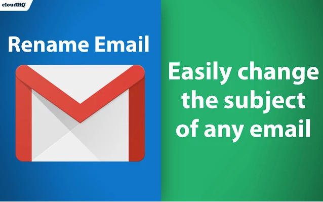 Free Chrome Extension Rename Email subject line in Gmail