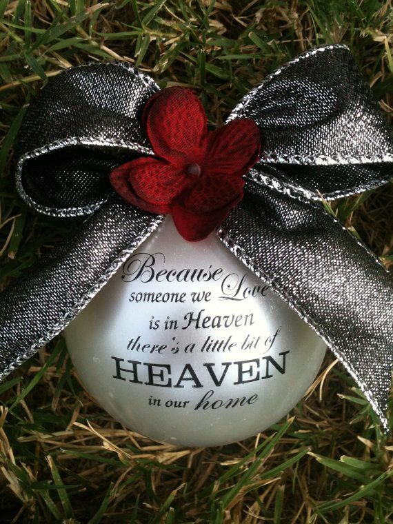 Christmas Ornaments For Lost Loved Ones Part - 33: Lost Loved Ones
