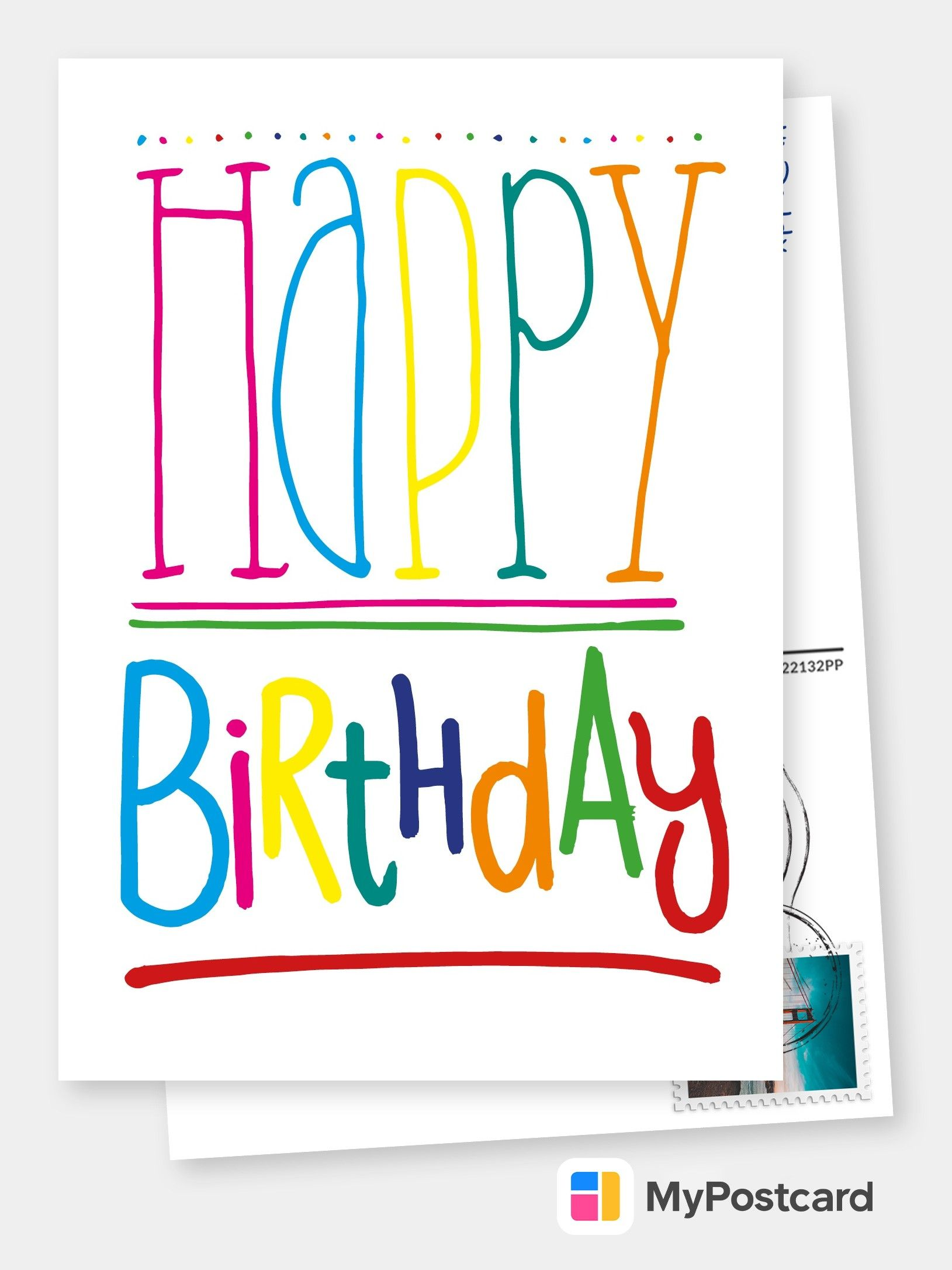Personalized Free Happy Birthday Cards Templates Printable And Mailed For You International Free Shipping Worldwide Postcard Service Or Postcards App Free Happy Birthday Cards Happy Birthday Printable Happy Birthday Greeting Card