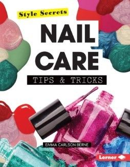 Nail Care Tips & Tricks