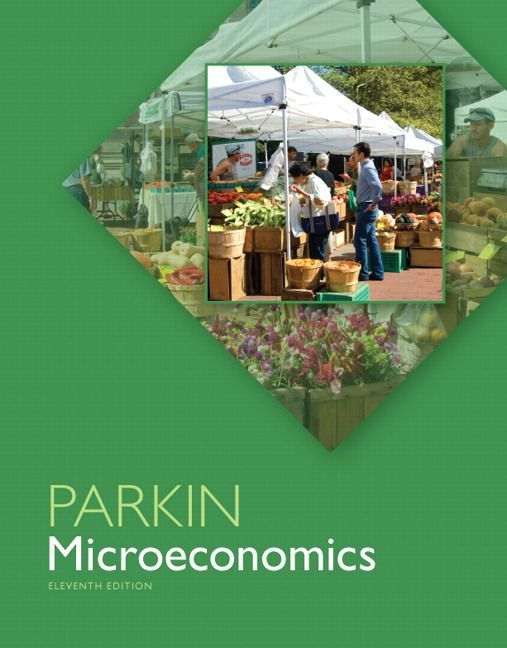 Solution manual for microeconomics 11th edition by parkin isbn solution manual for microeconomics 11th edition by parkin isbn 0133019942 9780133019940 instructor solution manual version http fandeluxe