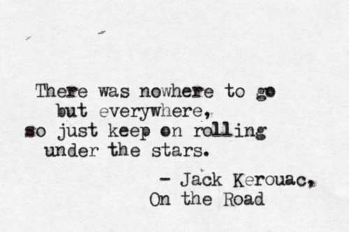 Image result for jack kerouac quotes on the road
