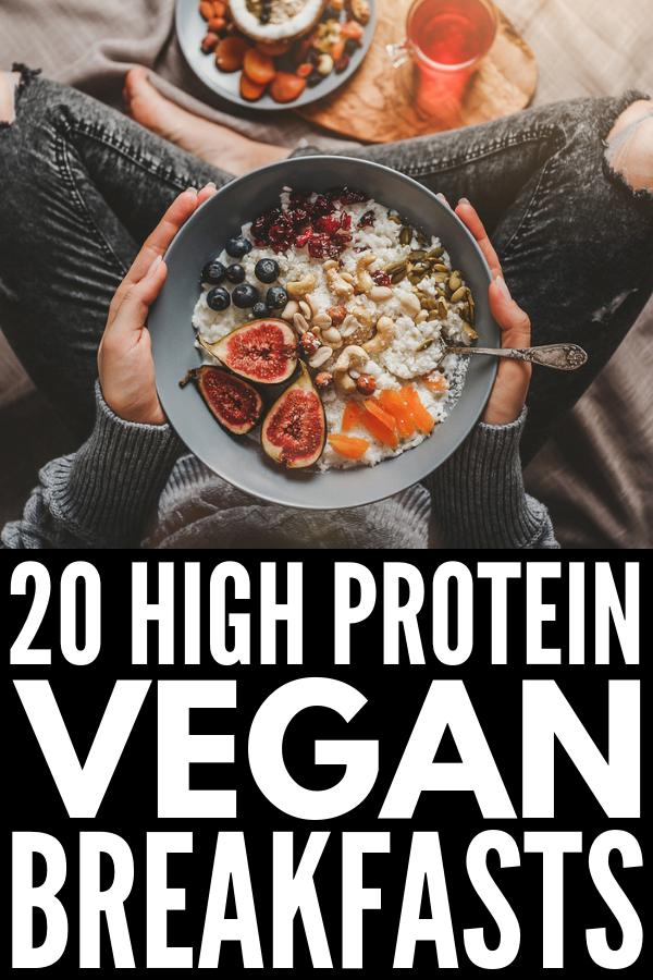 20 Delicious High Protein Vegan Breakfast Ideas To Fuel Your Day High Protein Vegan Breakfast High Protein Vegan Vegan Protein Breakfast