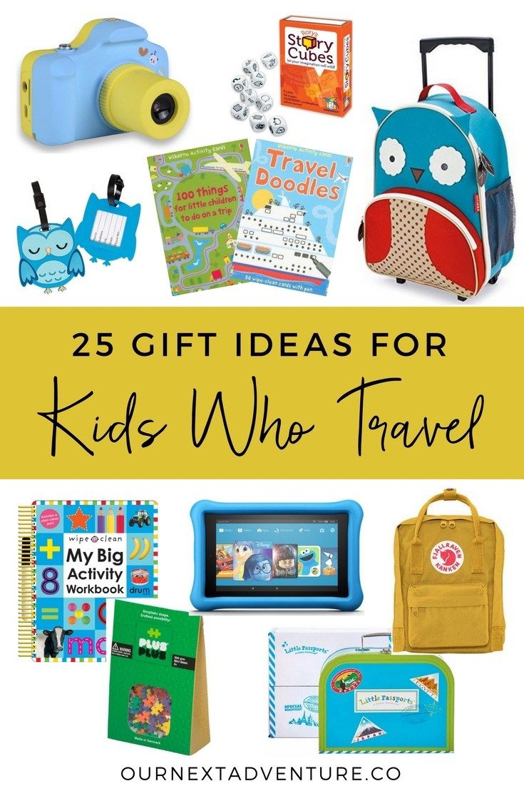 25 Gift Ideas for Kids Who Travel | Travel kids, Travel gifts and Gift