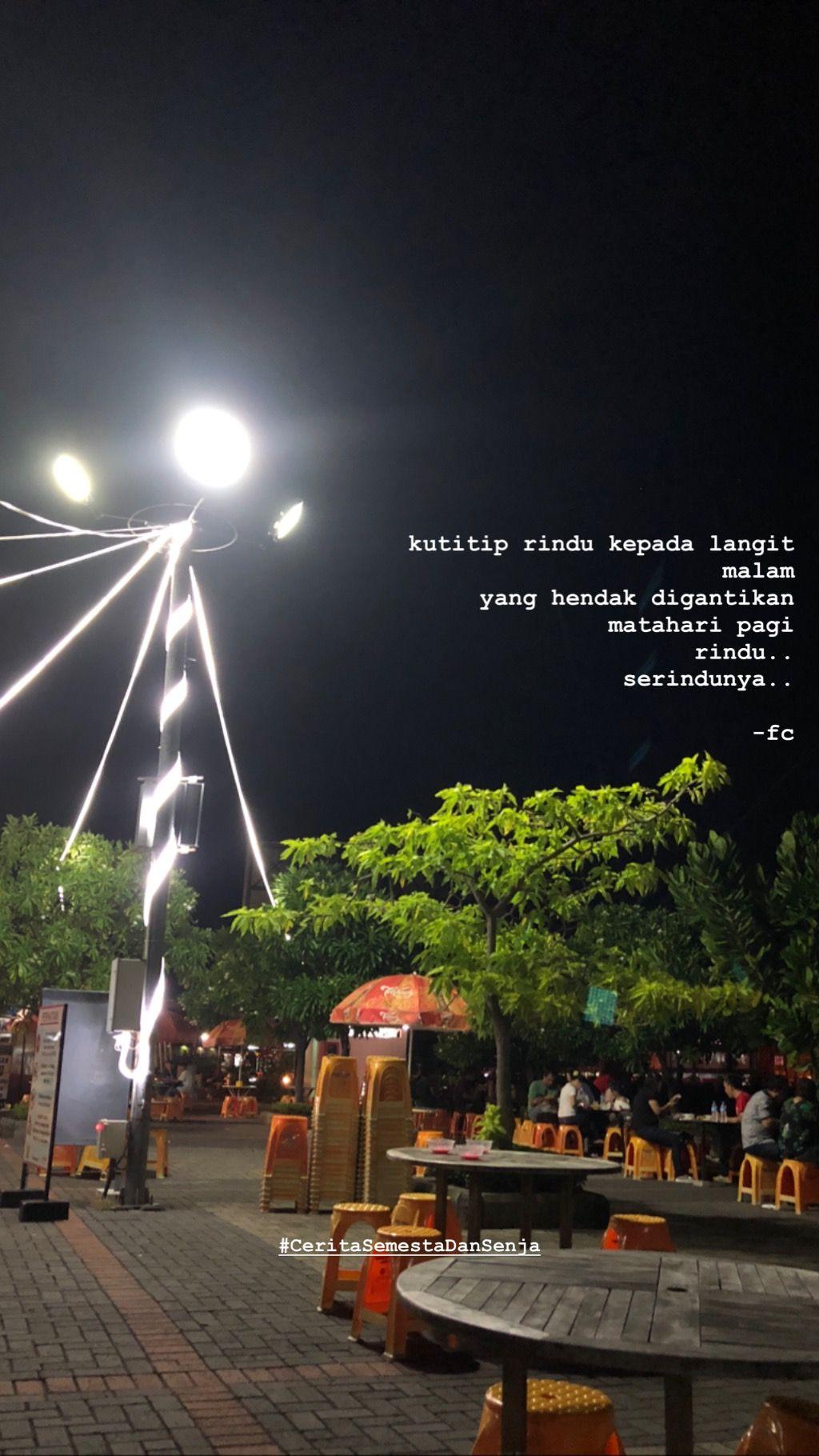 Ceritasemestadansenja Indonesia Quotes Cerita Semesta Dan Senja