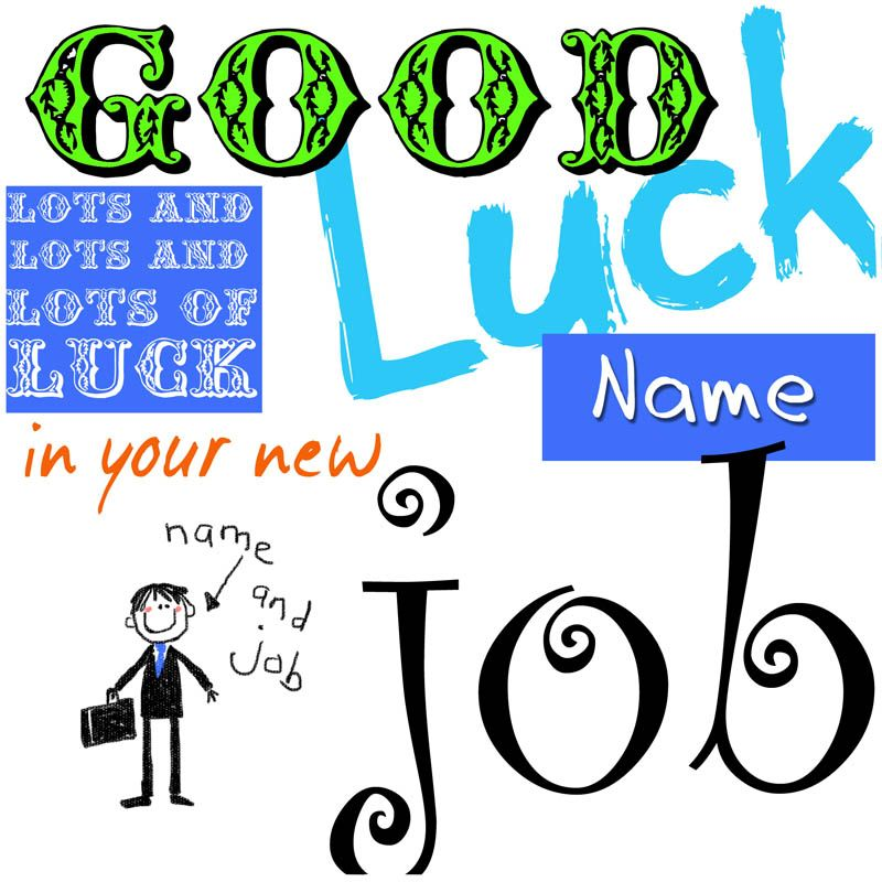 Lots Of Luck Good Luck In Your New Job Greeting Pinterest