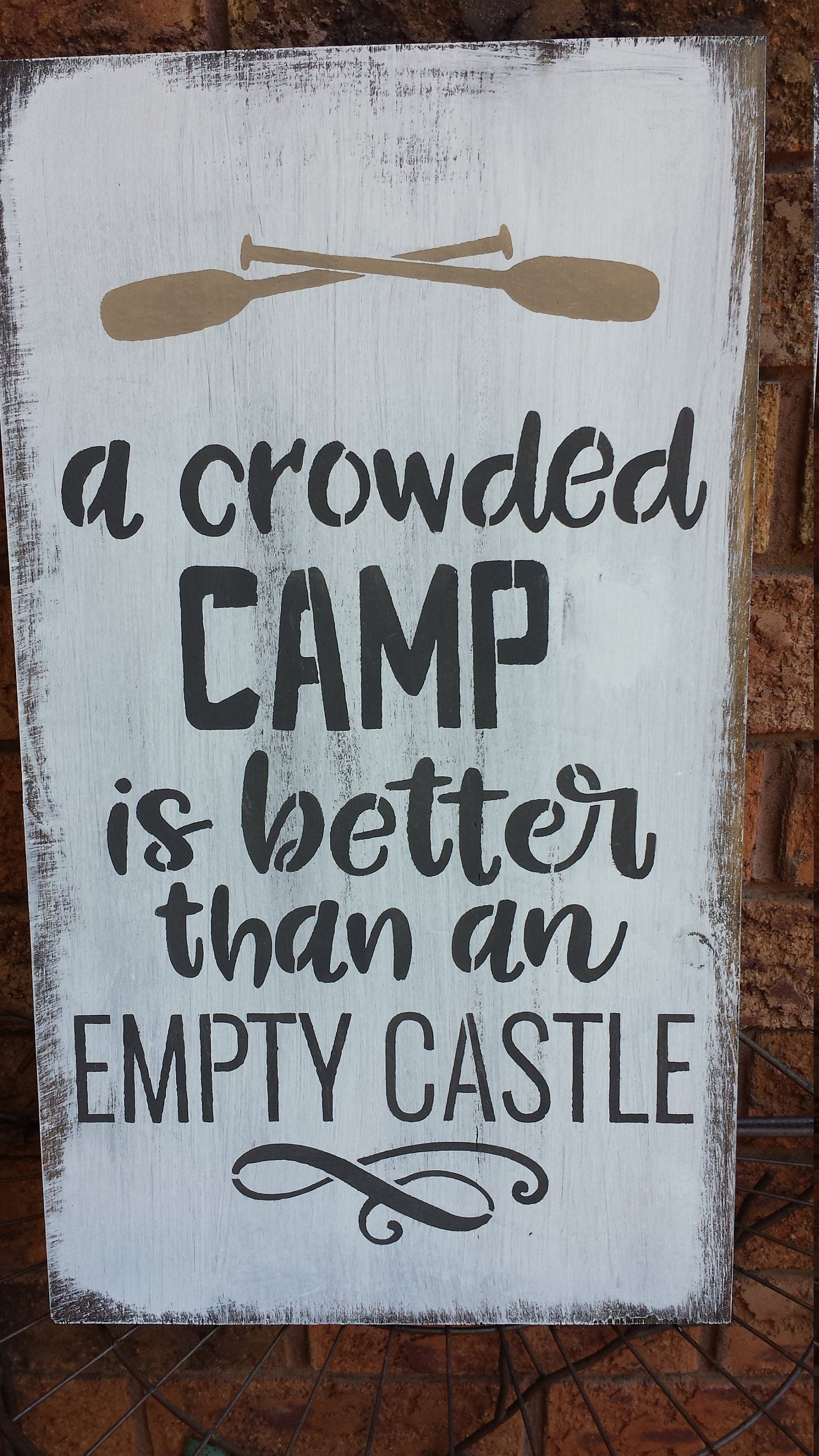 A crowed camp is better than an empty castlecamp signs