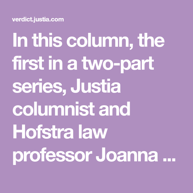 In This Column, The First In A Two-part Series, Justia