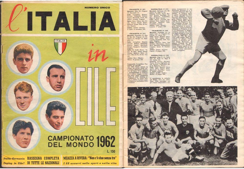 RIVISTA-CALCIO-L ITALIA IN CILE-CAMPIONATO DEL MONDO 1962-NUMERO UNICO