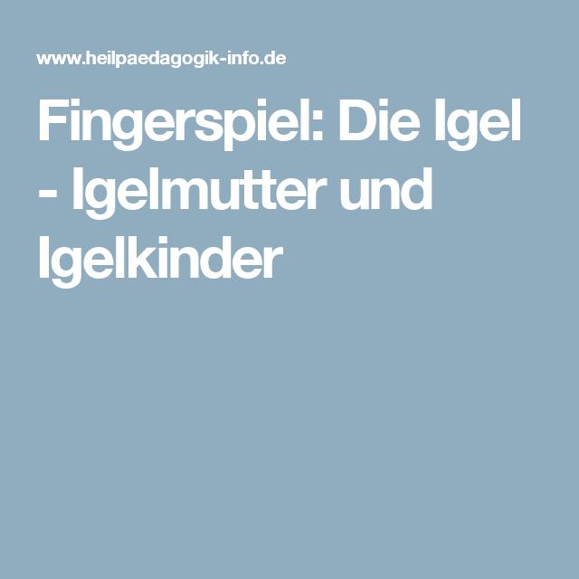 Fingerspiel die igel igelmutter und igelkinder for Projekte im kindergarten herbst