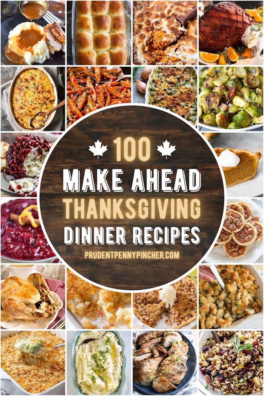 100 Make Ahead Thanksgiving Recipes In 2020 Thanksgiving Recipes Thanksgiving Dinner Recipes Thanksgiving Recipes Make Ahead