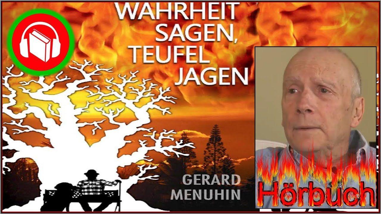Gerard Menuhin Wahrheit Sagen Teufel Jagen Vorlesung