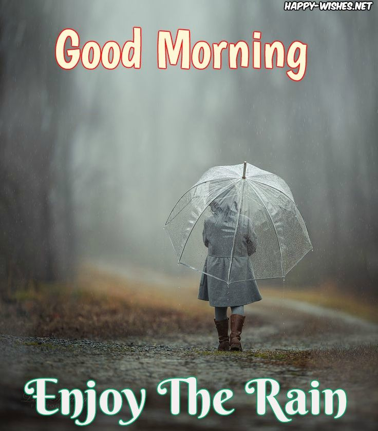 Rainy Day Quotes Positive: Inspirational Good Morning Wishes With Rain Images