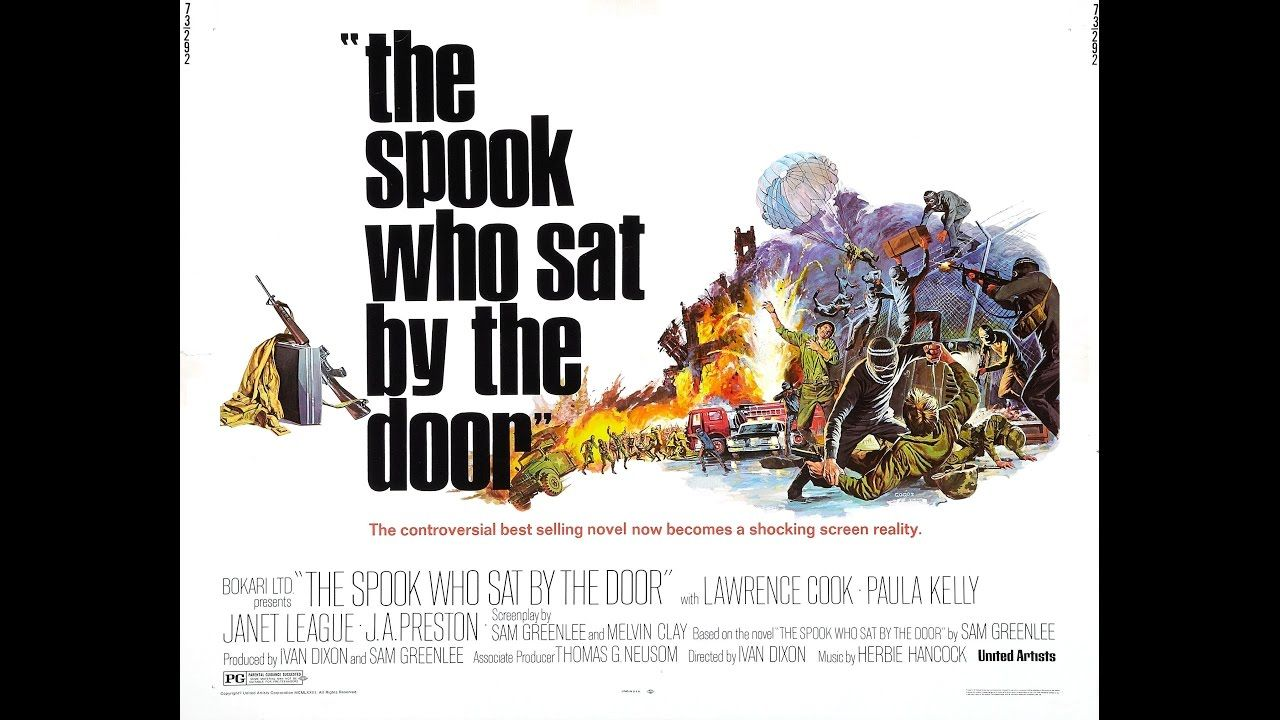 The Spook Who Sat By The Door 1973 In 2020 Blaxploitation Film