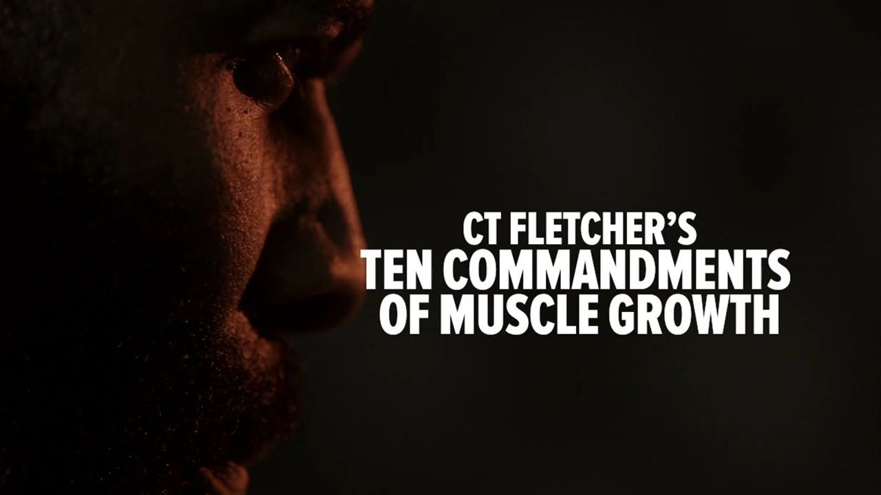 10 commandments of physical therapy - Ct Fletcher S 10 Commandments Of Muscle Growth Bodybuilding Com