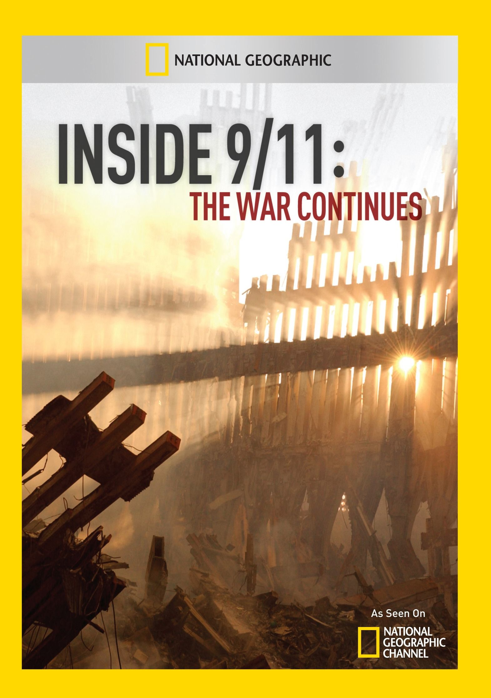 Inside 9/11: The War Continues