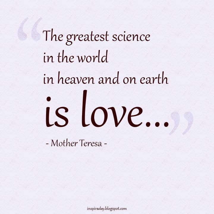 Science Love Quotes Beauteous Mother Theresa Quotes  Quotes About Love From Mother Teresa